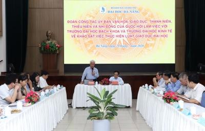 Uỷ ban Văn hóa, Giáo dục, Thanh niên, Thiếu niên và Nhi đồng của Quốc hội làm việc với Đại học Đà Nẵng về việc thực hiện Luật Giáo dục Đại học sửa đổi